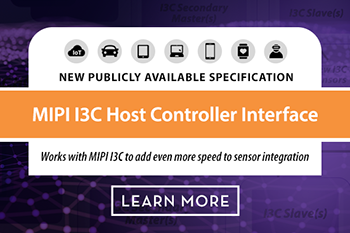 New MIPI I3C Host Controller Interface Speeds Sensor Integration