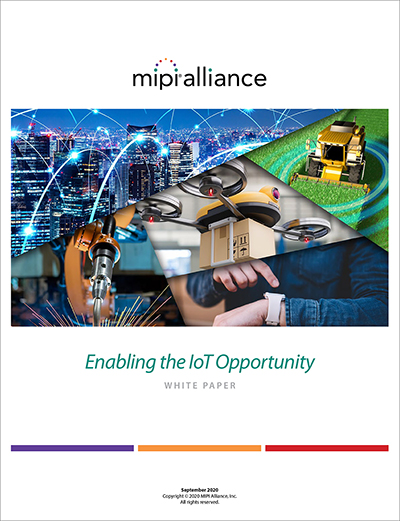 MIPI IoT White Paper: Enabling the IoT Opportunity