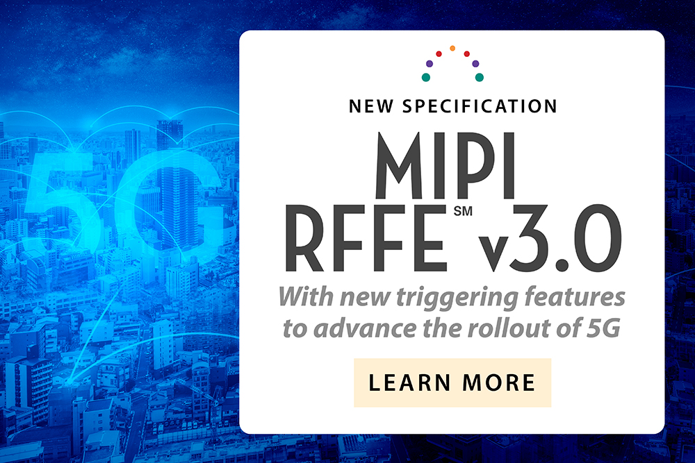 MIPI Adopts New Specification: RFFE v3.0